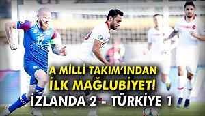 A Milli Takım'ından ilk mağlubiyet! İzlanda 2 - Türkiye 1