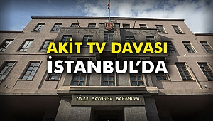 Akit Tv davası İstanbul'da