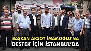 Başkan Aksoy İmamoğlu'na destek için İstanbul'da