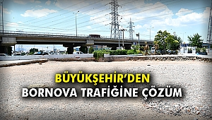 Büyükşehir'den Bornova trafiğine çözüm