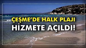 Çeşme'de Halk Plajı Hizmete Açıldı!