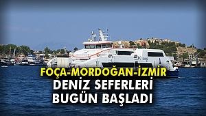 Foça-Mordoğan-İzmir Deniz Seferleri bugün başladı