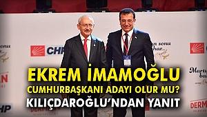 'İmamoğlu Cumhurbaşkanı adayı olur mu?' sorusuna Kılıçdaroğlu'ndan yanıt!