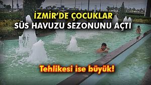 İzmir'de çocuklar süs havuzu sezonunu açtı