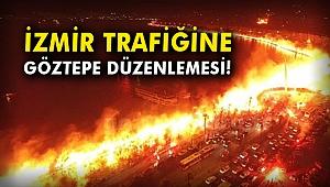 İzmir trafiğine Göztepe düzenlemesi