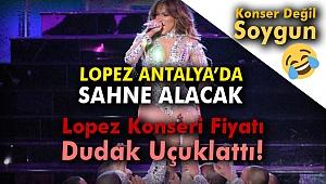 Lopez Antalya'da sahne alacak