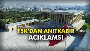 TSK'dan Anıtkabir açıklamsı