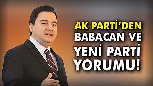 AK Parti'den Babacan ve yeni parti yorumu