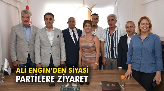 Ali Engin'den siyasi partilere ziyaret