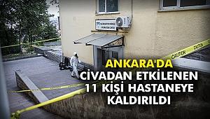 Ankara'da civadan etkilenen 11 kişi hastaneye kaldırıldı