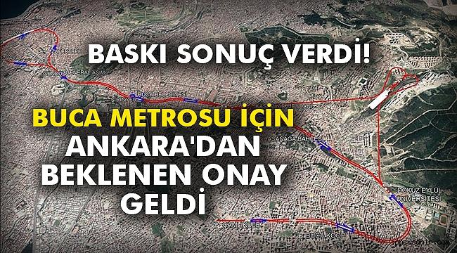 Buca Metrosu için Ankara'dan beklenen onay geldi