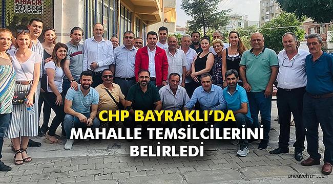 CHP Bayraklı'da Mahalle Temsilcilerini belirledi
