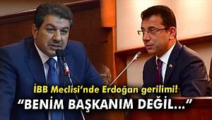 İBB Meclisi'nde Cumhurbaşkanı Erdoğan gerilimi!