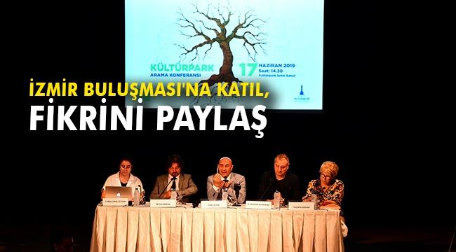 İzmir Buluşması'na katıl, fikrini paylaş
