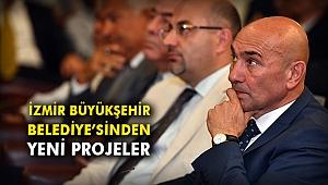 İzmir Büyükşehir Belediye'sinden yeni projeler