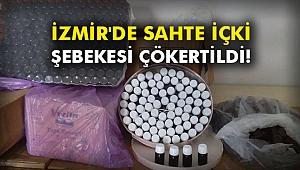 İzmir'de sahte içki şebekesi çökertildi!