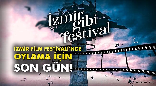 İzmir Film Festivali'nde oylama için son gün!