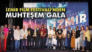 İzmir Film Festivali'nden muhteşem gala