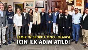 İzmir'in sporda öncü olması için ilk adım atıldı