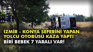 İzmir - Konya seferini yapan yolcu otobüsü kaza yaptı