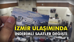 İzmir ulaşımında indirimli saatler değişti