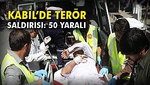 Kabil'de terör saldırısı: 50 yaralı