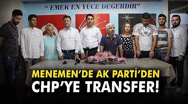 Menemen'de AK Parti'den CHP'ye transfer!
