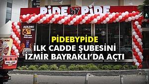 PidebyPide ilk cadde şubesini İzmir Bayraklı'da açtı
