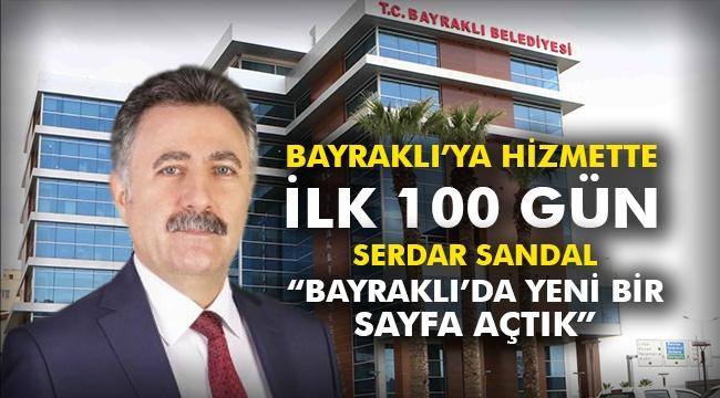 """Serdar Sandal: """"Bayraklı'da yeni bir sayfa açtık"""""""