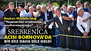 Srebrenica acısı Bornova'da bir kez daha dile geldi