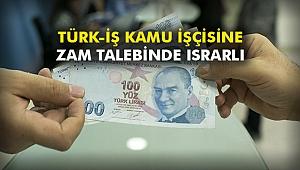 Türk-İş kamu işçisine zam talebinde ısrarlı