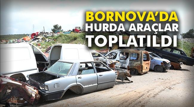 Bornova'da hurda araçlar toplatıldı