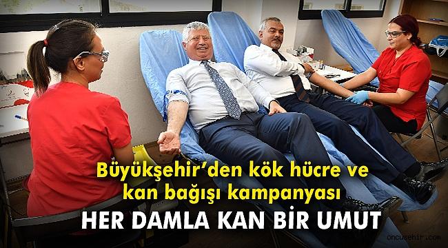 Büyükşehir'den kök hücre ve kan bağışı kampanyası