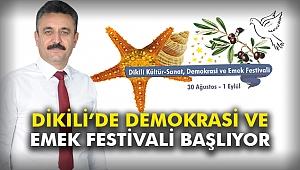 Dikili'de Demokrasi ve Emek Festivali Başlıyor