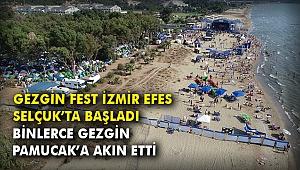 Gezgin Fest İzmir Efes Selçuk'ta başladı