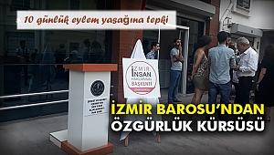 İzmir Barosu'ndan Özgürlük Kürsüsü