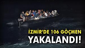 İzmir'de 106 göçmen yakalandı