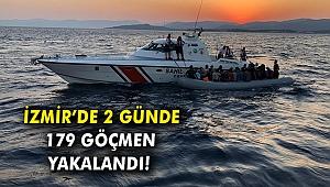 İzmir'de 2 günde 179 göçmen yakalandı