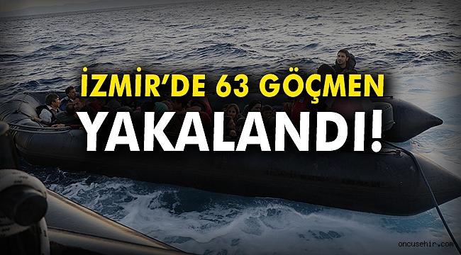 İzmir'de 63 göçmen yakalandı