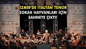 İzmir'de İtalyan tenor Safina sokak hayvanları için sahneye çıktı