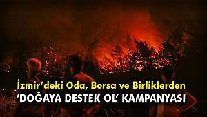 """İzmir'deki Oda, Borsa ve Birliklerden """"Doğaya Destek Ol"""" Kampanyası"""