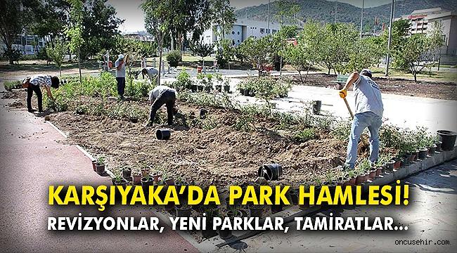 Karşıyaka'da park hamlesi! Revizyonlar, yeni parklar, tamiratlar...