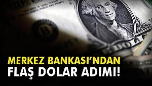 Merkez Bankası'ndan flaş dolar hamlesi!