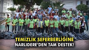 Narlıdere'de temizlik seferberliğine tam destek!