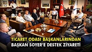 Ticaret odası başkanlarından Başkan Soyer'e destek ziyareti