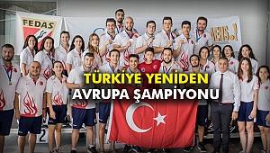 Türkiye yeniden Avrupa şampiyonu