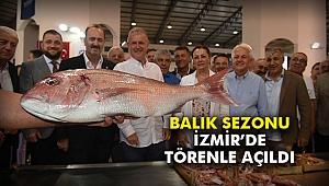 Balık Sezonu İzmir'de törenle açıldı