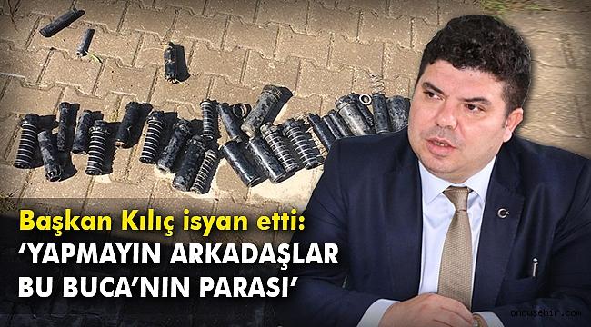 Başkan Kılıç isyan etti:
