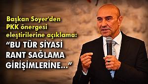Başkan Soyer'den PKK önergesi eleştirilerine açıklama: