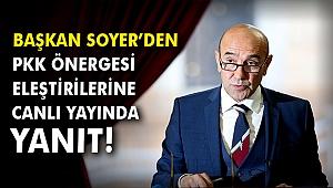 Başkan Soyer'den PKK önergesi eleştirilerine canlı yayında yanıt!